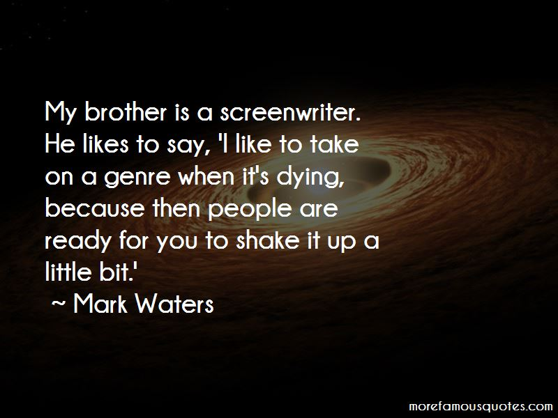 Mark Waters Quotes Pictures 2
