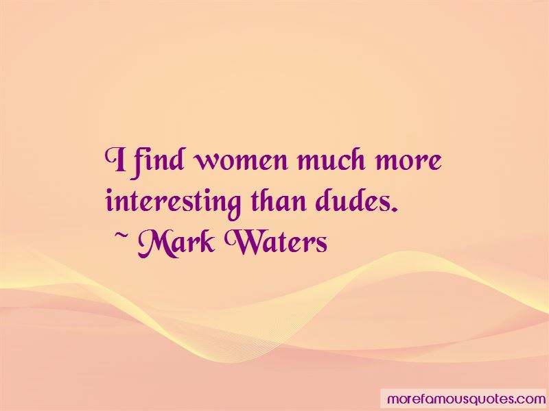 Mark Waters Quotes Pictures 3