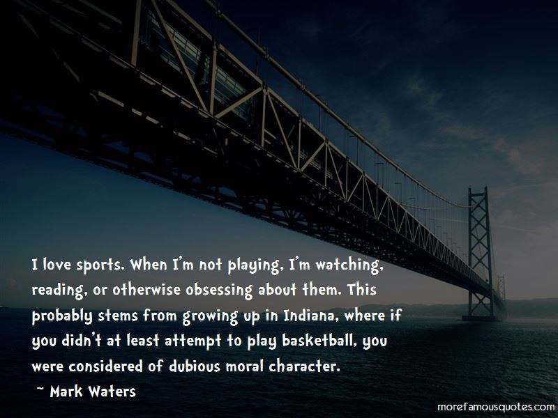 Mark Waters Quotes Pictures 4