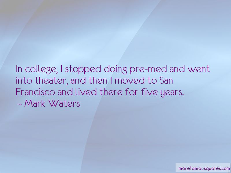 Mark Waters Quotes