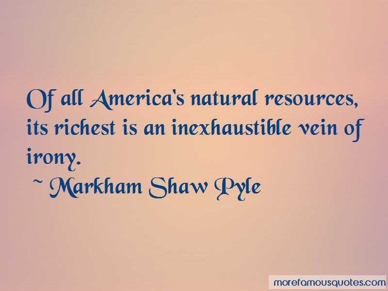 Markham Shaw Pyle Quotes Pictures 3