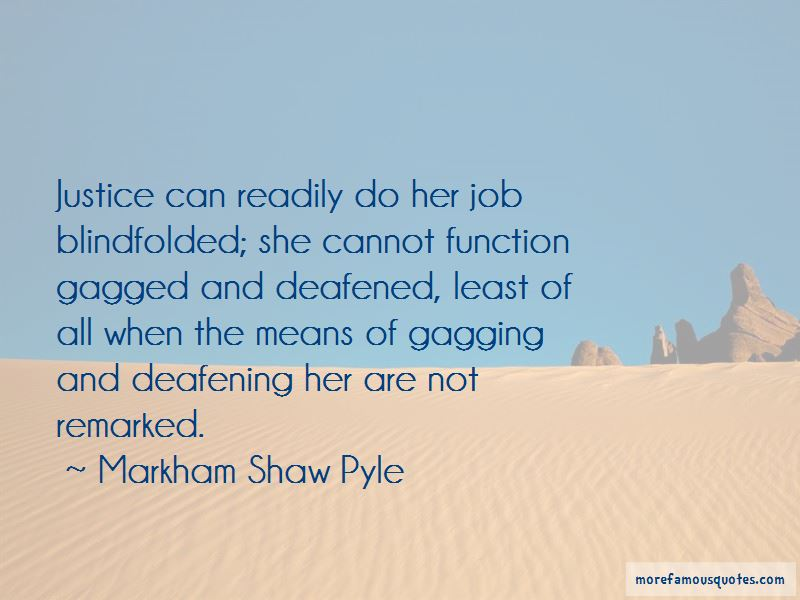 Markham Shaw Pyle Quotes Pictures 4