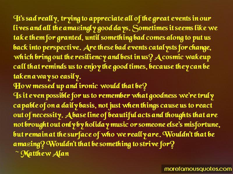 Matthew Alan Quotes