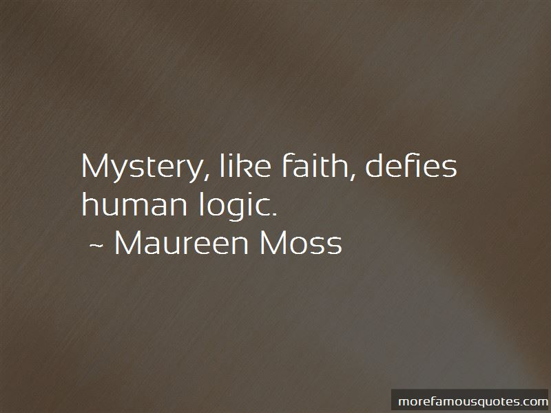 Maureen Moss Quotes Pictures 3