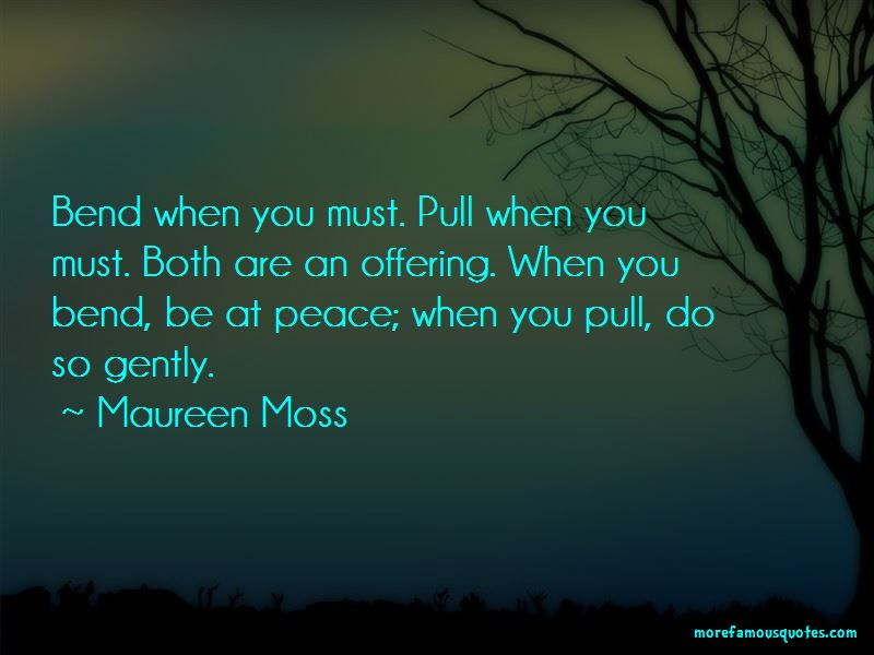 Maureen Moss Quotes