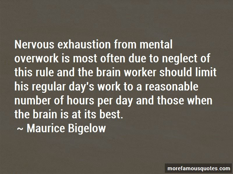 Maurice Bigelow Quotes