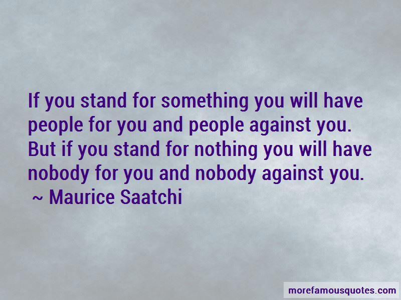Maurice Saatchi Quotes Pictures 3