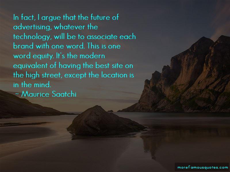 Maurice Saatchi Quotes Pictures 4