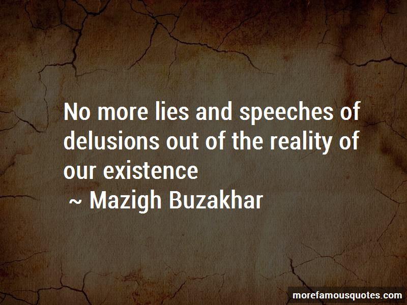 Mazigh Buzakhar Quotes
