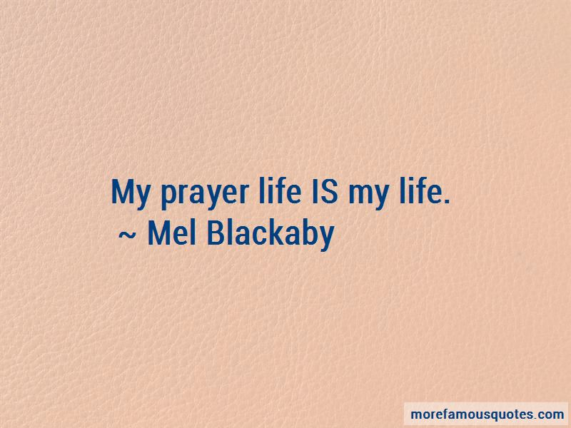 Mel Blackaby Quotes