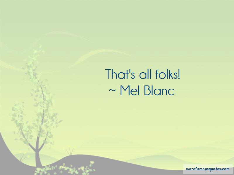 Mel Blanc Quotes Pictures 3