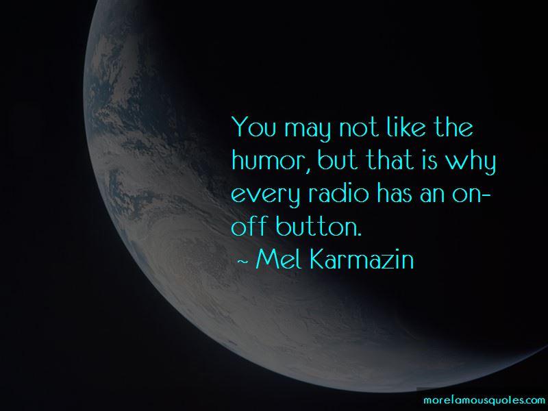 Mel Karmazin Quotes Pictures 2