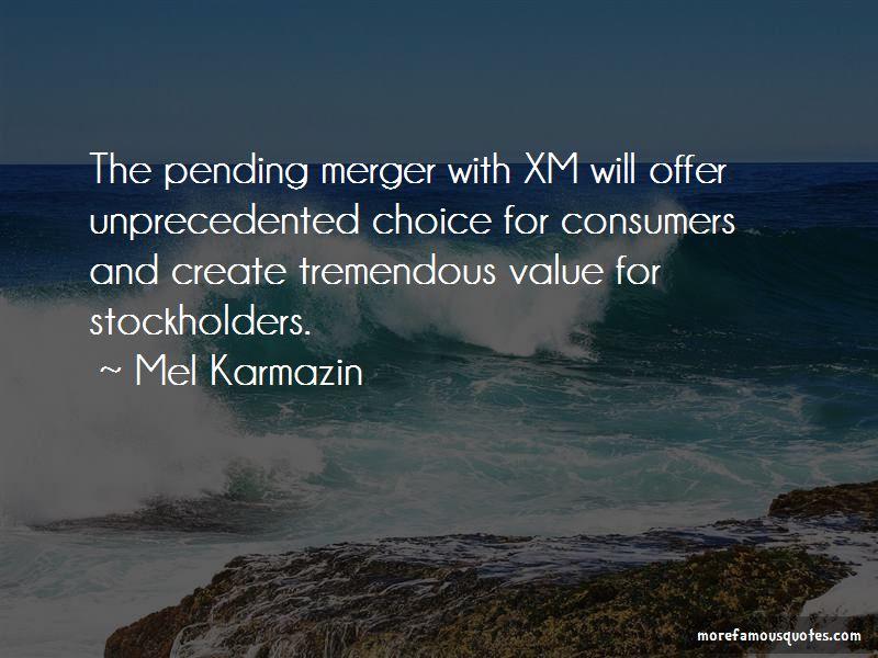 Mel Karmazin Quotes