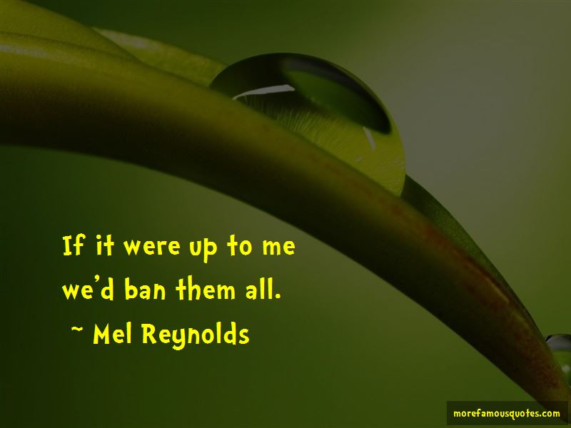Mel Reynolds Quotes Pictures 2