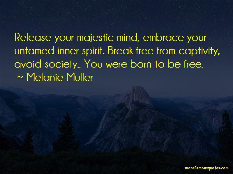 Melanie Muller Quotes