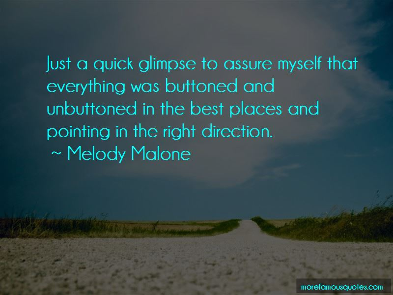 Melody Malone Quotes