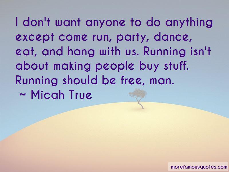Micah True Quotes