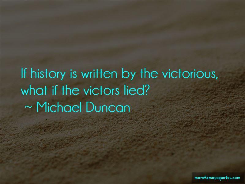 Michael Duncan Quotes