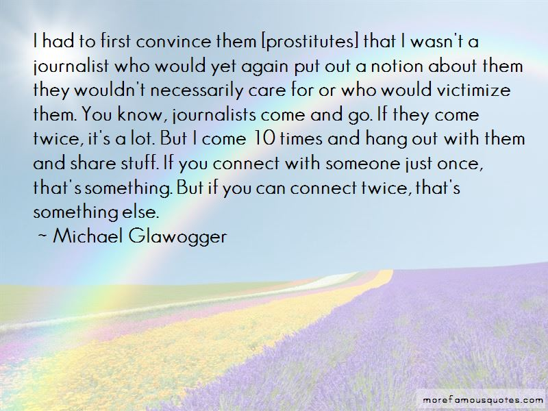 Michael Glawogger Quotes Pictures 2