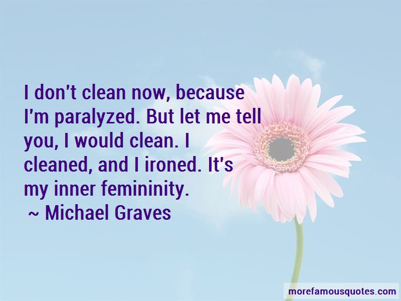 Michael Graves Quotes Pictures 3