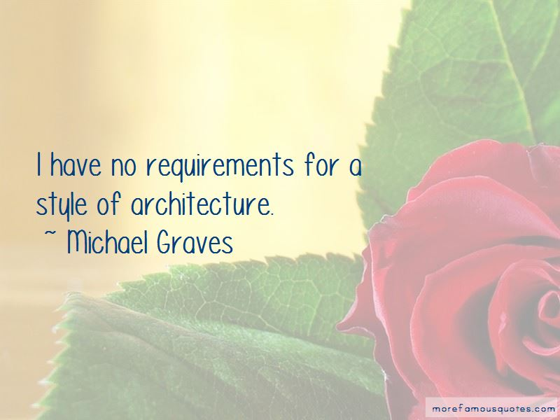Michael Graves Quotes Pictures 4
