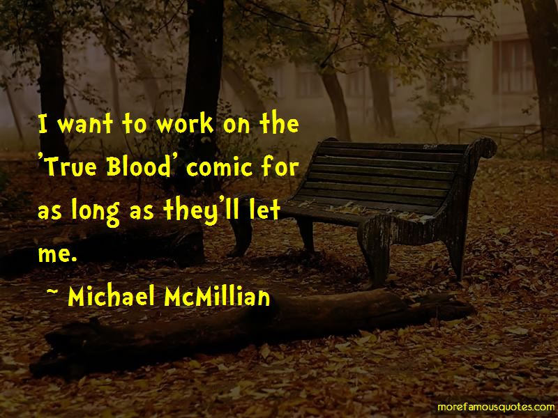 Michael McMillian Quotes Pictures 2