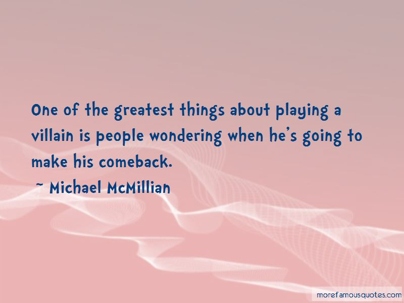 Michael McMillian Quotes Pictures 4