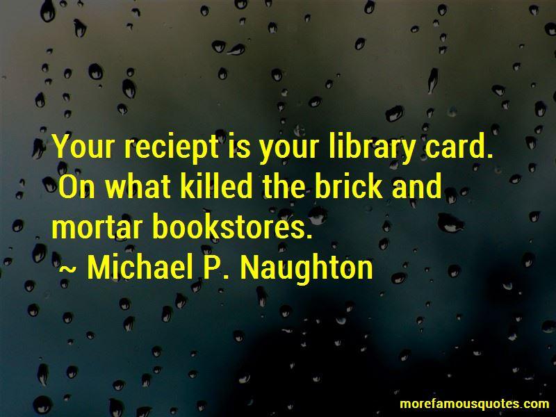 Michael P. Naughton Quotes Pictures 4