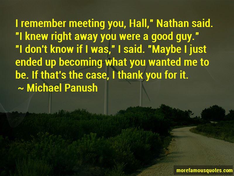 Michael Panush Quotes
