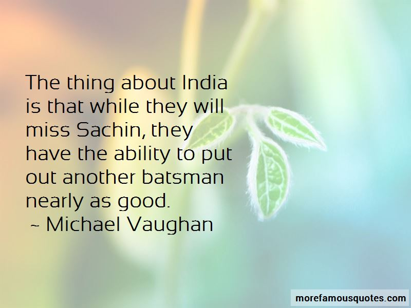 Michael Vaughan Quotes