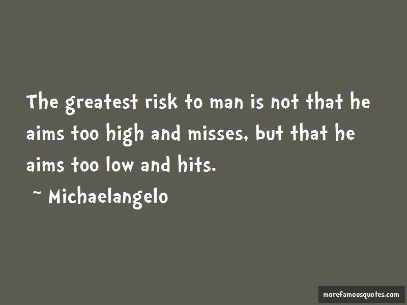 Michaelangelo Quotes