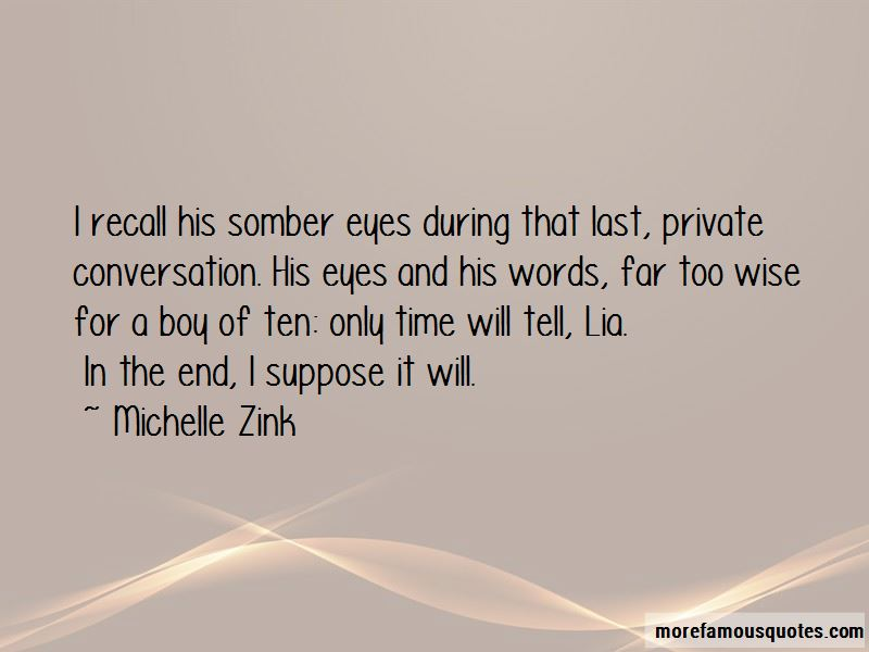 Michelle Zink Quotes Pictures 3
