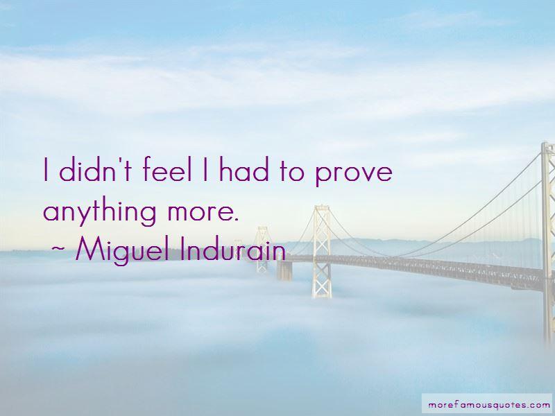 Miguel Indurain Quotes Pictures 2