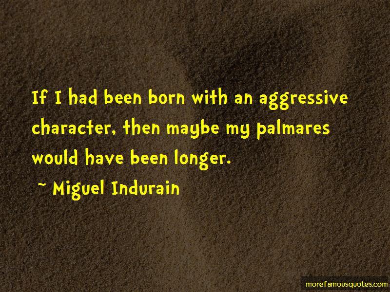 Miguel Indurain Quotes