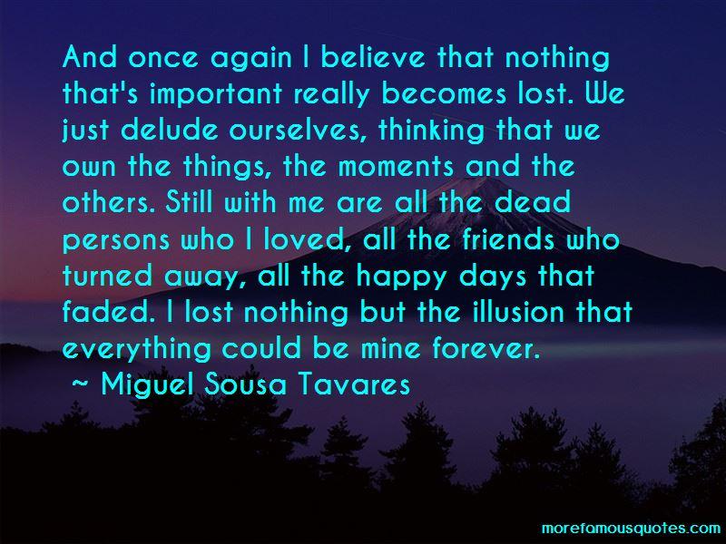 Miguel Sousa Tavares Quotes Pictures 2