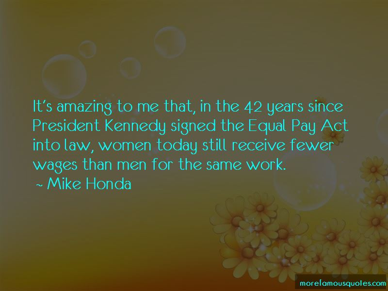 Mike Honda Quotes