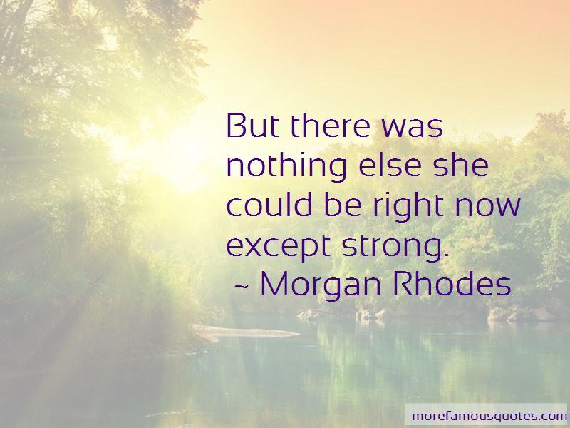 Morgan Rhodes Quotes Pictures 2