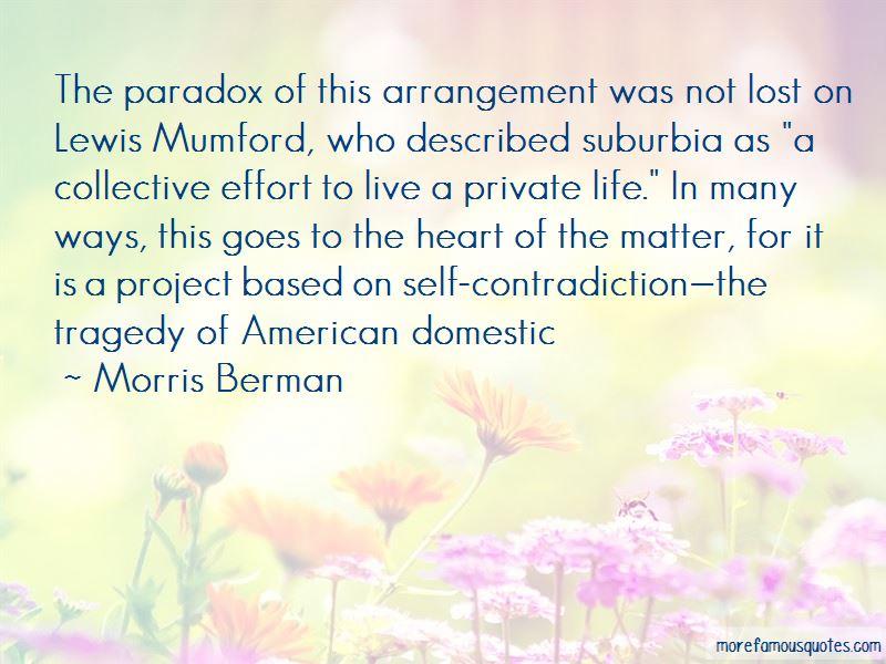 Morris Berman Quotes Pictures 3