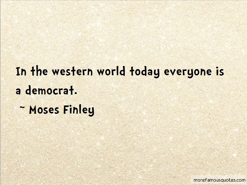 Moses Finley Quotes