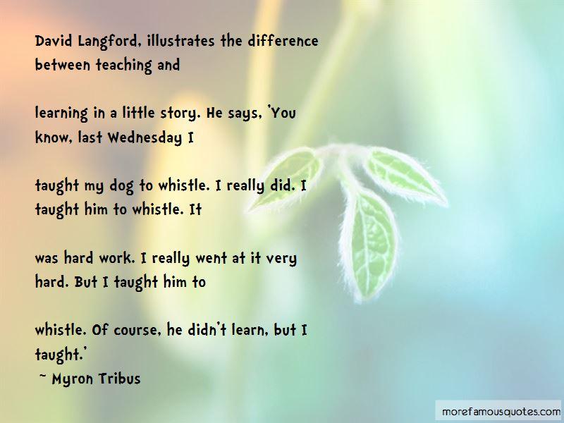 Myron Tribus Quotes