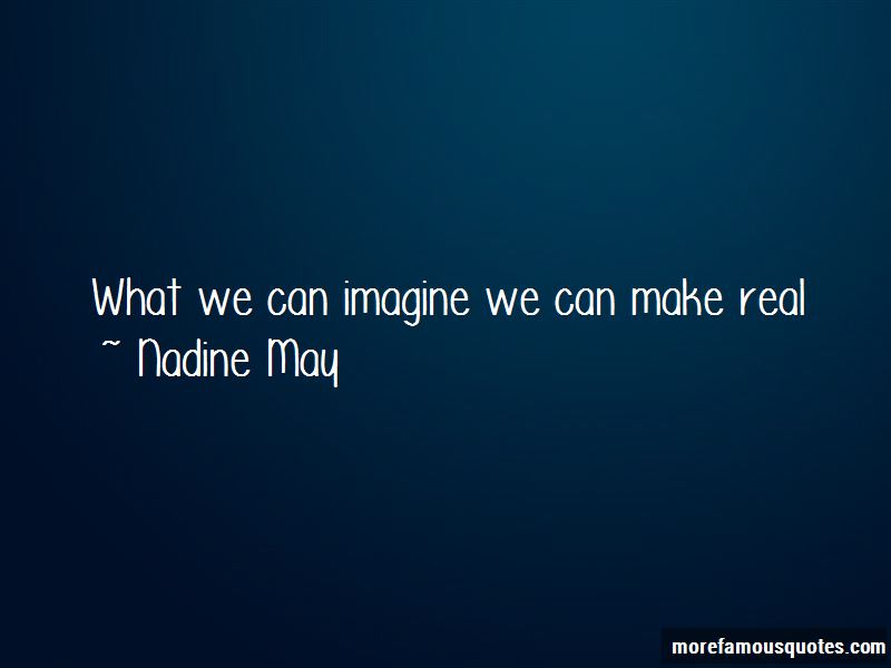Nadine May Quotes