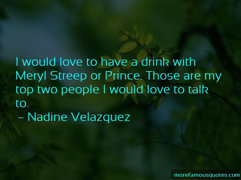 Nadine Velazquez Quotes Pictures 3