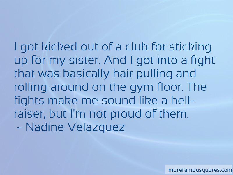 Nadine Velazquez Quotes