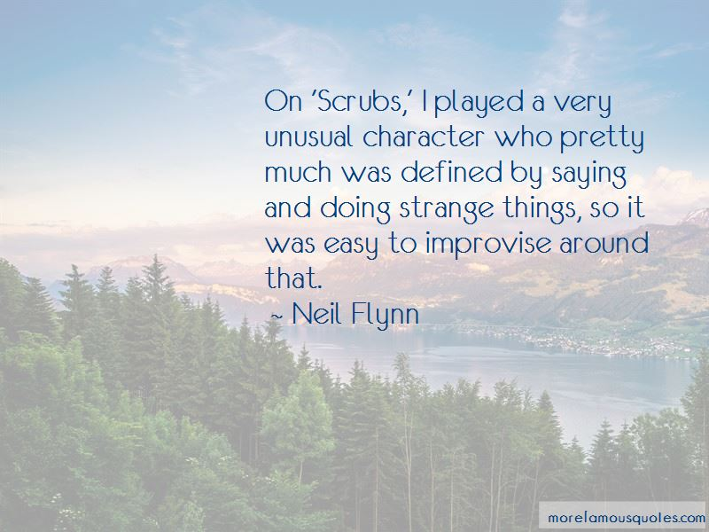 Neil Flynn Quotes Pictures 3