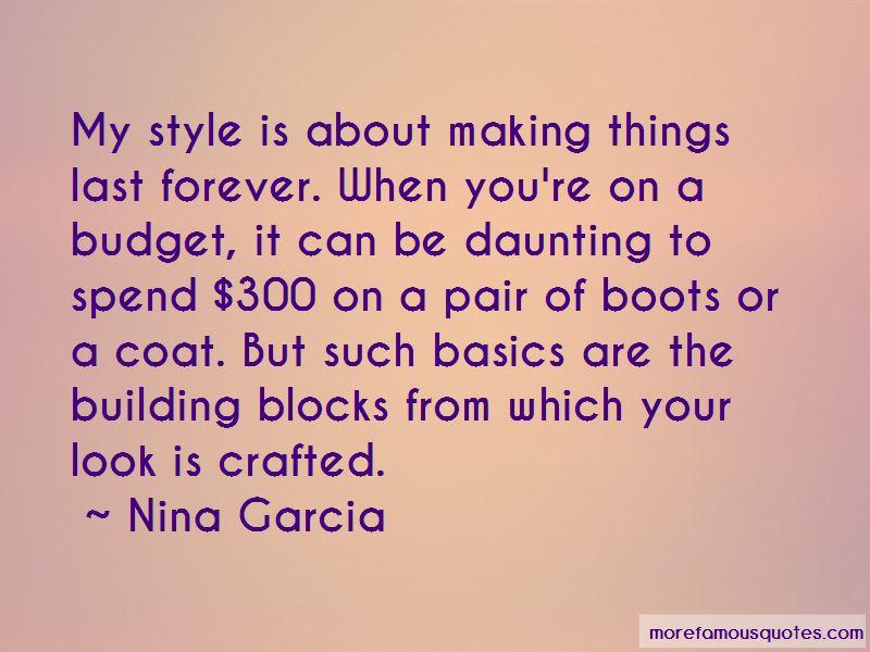 Nina Garcia Quotes Pictures 4