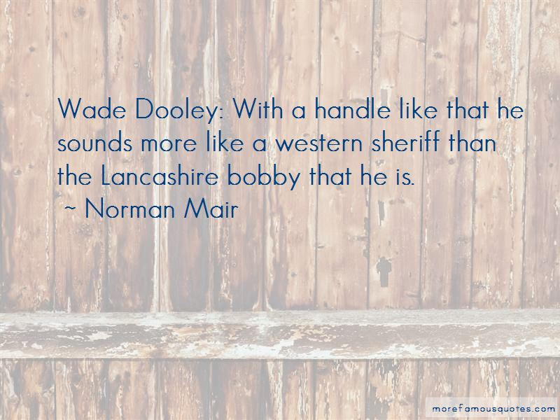 Norman Mair Quotes