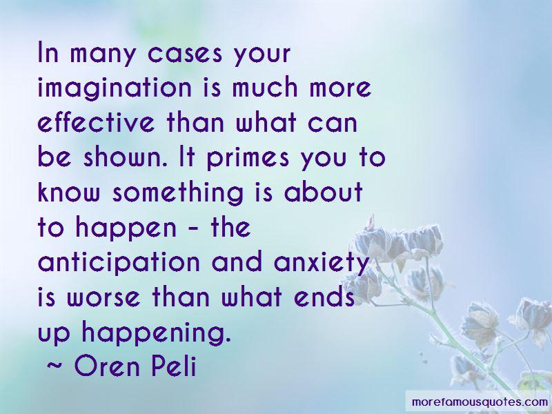 Oren Peli Quotes Pictures 4