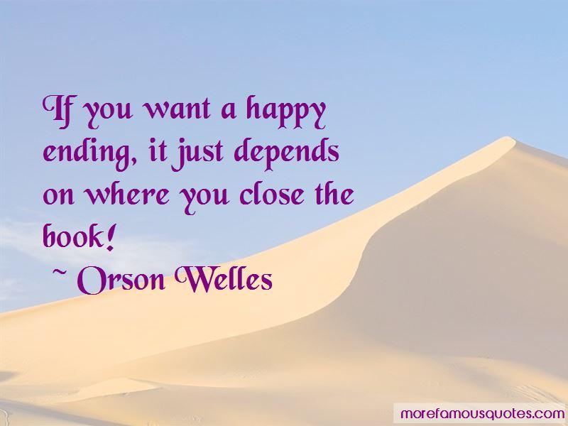 Orson Welles Quotes Pictures 2