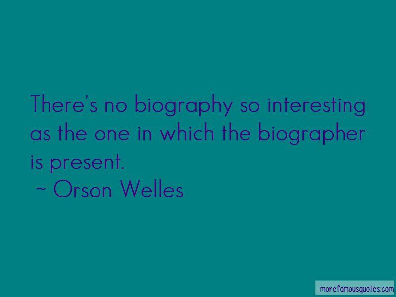 Orson Welles Quotes Pictures 4