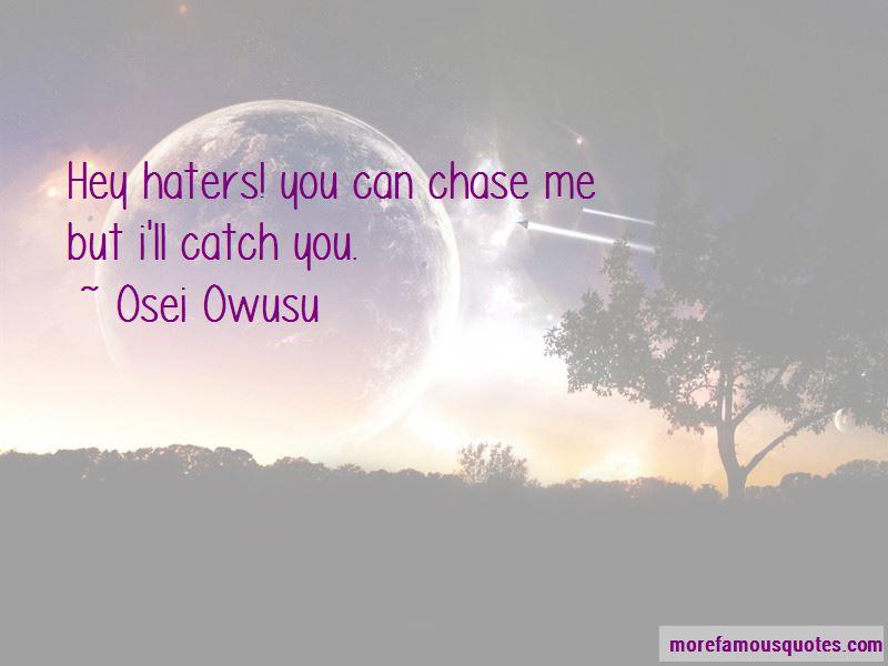 Osei Owusu Quotes